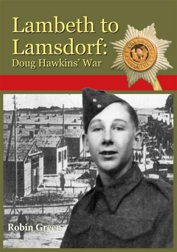Lambeth to Lamsdorf: Doug Hawkins War (Paperback): Robin Ray Green