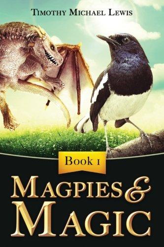 9781910802014: Magpies and Magic (Volume 1)