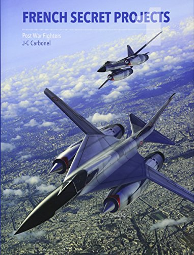 9781910809006: French Secret Projects 1: Post War Fighters