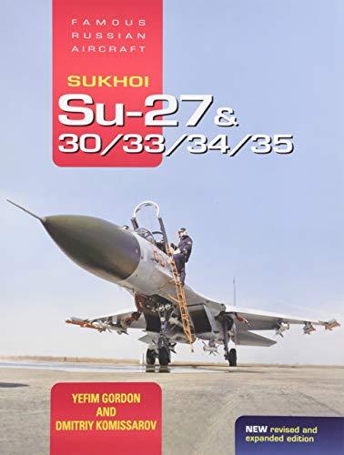 9781910809181: Sukhoi Su-27 / Su-30 / Su-33 / Su-34 / Su-35: Fabulous Flanker