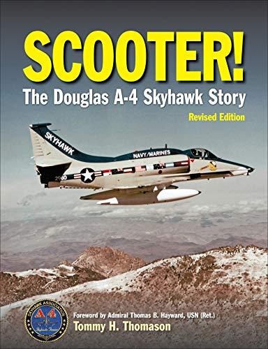 9781910809266: Scooter!: The Douglas A-4 Skyhawk Story