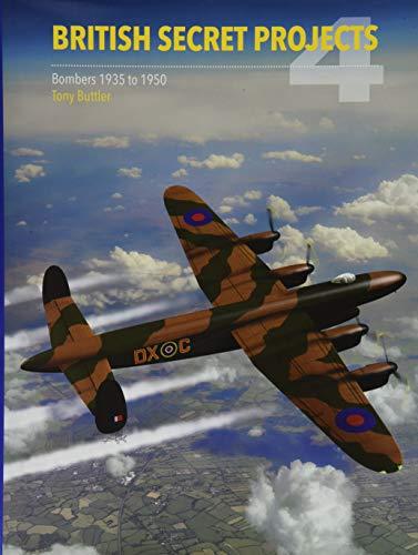 9781910809341: British Secret Projects: Bombers 1935-1950