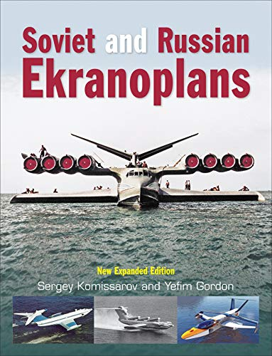 9781910809365: Soviet and Russian Ekranoplans: New Expanded Edition