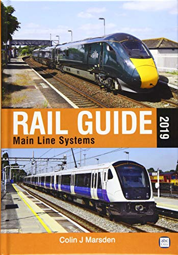 9781910809556: Rail Guide 2019: Main Line Systems