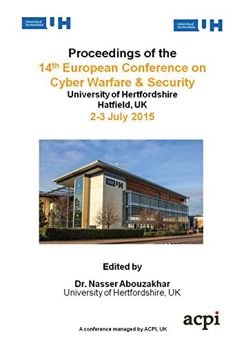 9781910810286: ECCWS 2015 - Proceedings of The 14th European Conference on Cyber Warfare and Security