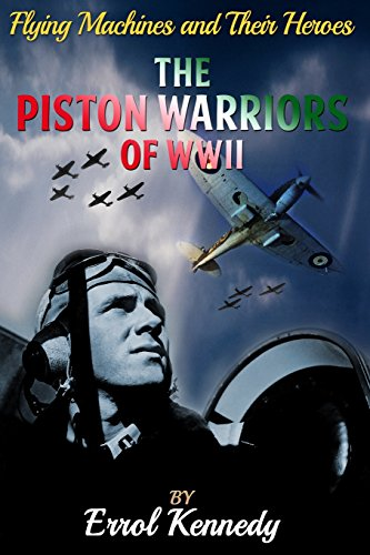 The Piston Warriors of WWII (Paperback)