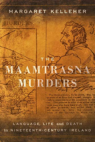 9781910820421: The Maamtrasna Murders: Language, Life and Death in Nineteenth-Century Ireland