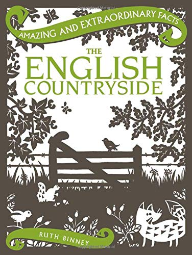 9781910821015: The English Countryside (Amazing and Extraordinary Facts)