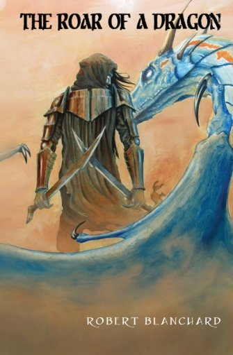 The Roar of a Dragon: Robert Blanchard