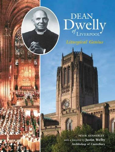 Dean Dwelly of Liverpool: Kennerley, Peter