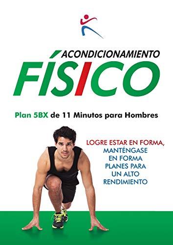 9781910843109: Acondicionamiento Fisico - Plan 5BX de 11 Minutos para Hombres (Spanish Edition)
