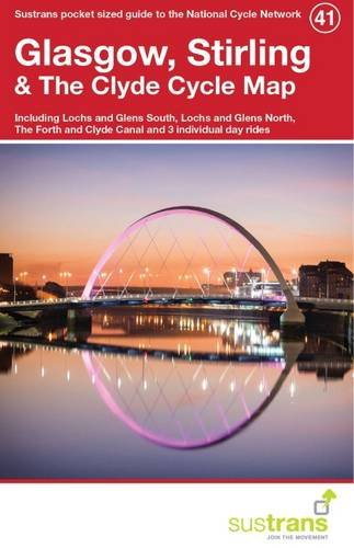 9781910845042: Glasgow, Stirling & the Clyde Cycle Map 41: Including Lochs and Glens South, Lochs and Glens North, the Forth and Clyde Canal and 3 Individual Day Rides