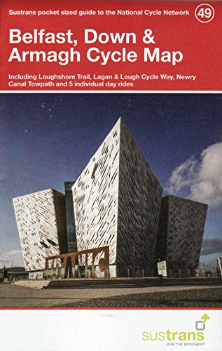 Belfast, Down Armagh Cycle Map 49: Including: Sustrans