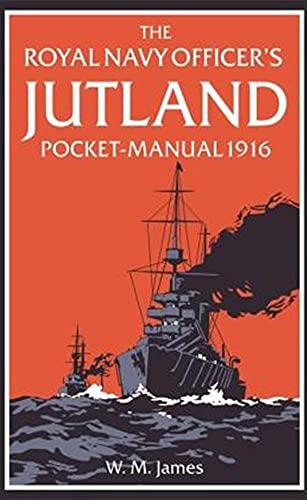 9781910860182: The Royal Navy Officer's Jutland Pocket-Manual 1916