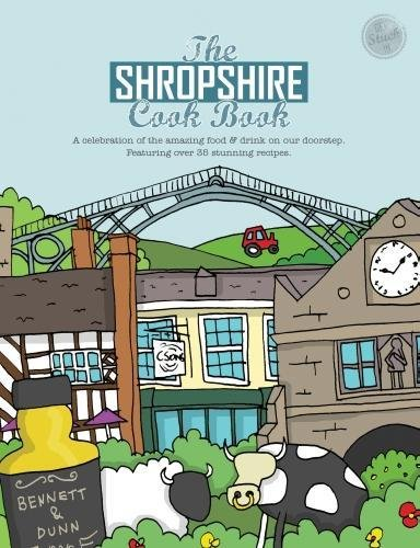 The Shropshire Cook Book: A Celebration of: Jackson, Aaron