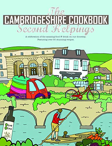 9781910863336: The Cambridgeshire Cookbook Second Helpings: A celebration of the amazing food and drink on our doorstep. (Get Stuck In series): 31