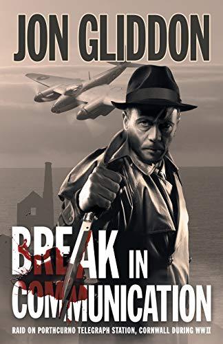 9781910864067: Break in Communication