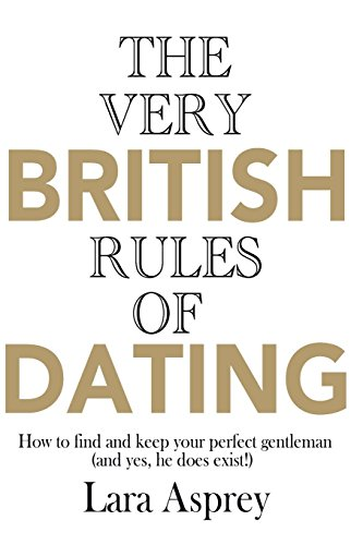 9781910869017: The Very British Rules of Dating