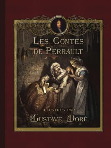 9781910880340: Les Contes de Perrault Illustrés Par Gustave Doré