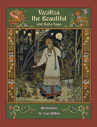 Vasilisa the Beautiful and Baba Yaga (Hardback): Alexander Afanasyev