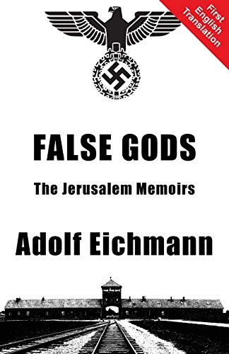 9781910881118: False Gods: The Jerusalem Memoirs
