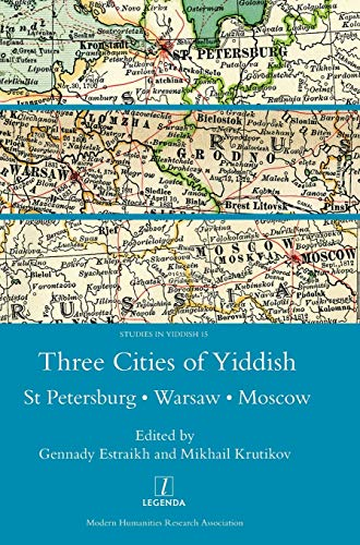 9781910887073: Three Cities of Yiddish: St Petersburg, Warsaw and Moscow (Vaccine Research and Developments)