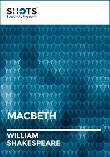 9781910897010: Shot: Macbeth (Shakespeare Shots)