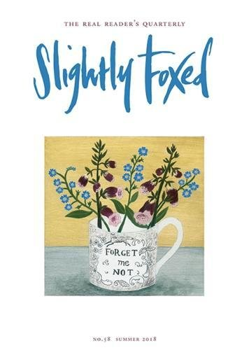 9781910898185: Slightly Foxed: A Snatch of Morning (Slightly Foxed: The Real Readers Quarterly)