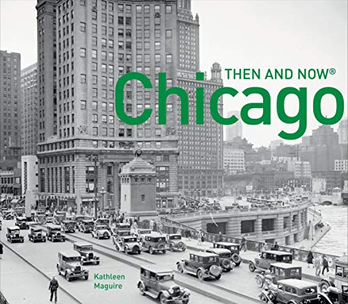 9781910904053: Chicago Then and Now (R)
