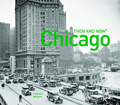 9781910904053: Chicago Then and Now®