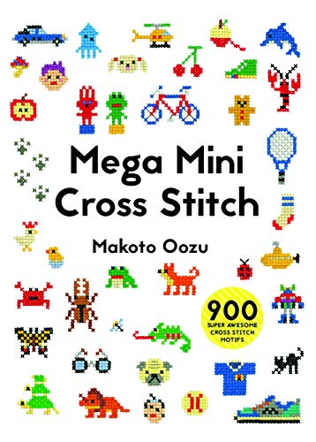 9781910904381: Mega Mini Cross Stitch: 900 Super Awesome Cross Stitch Motifs