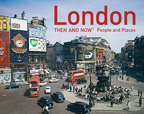 9781910904404: London Then and Now - People and Places [Idioma Inglés]