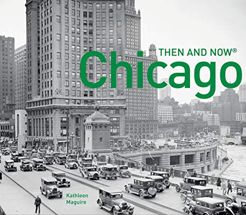 9781910904824: Chicago Then and Now(r): Compact Edition (Then and Now#174;)
