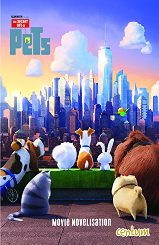 Secret Life of Pets: Junior Novel: Centum Books