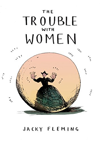 9781910931097: The Trouble With Women