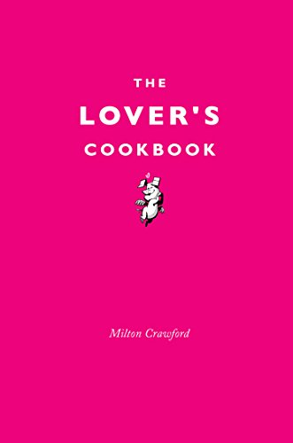 9781910931226: The Lover's Cookbook