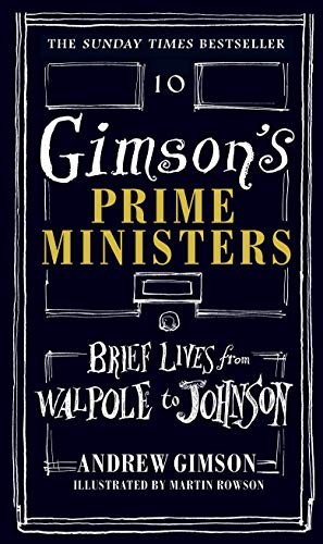 9781910931431: Gimson's Prime Ministers: Brief Lives from Walpole to Johnson