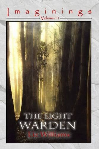 9781910935019: The Light Warden (Imaginings)