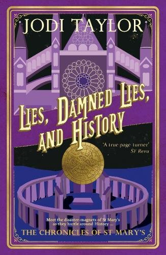 9781910939000: Lies, Damned Lies, and History: 7 (The Chronicles of St. Mary's Series)