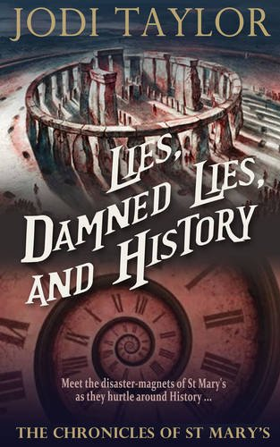 9781910939406: Lies, Damned Lies, and History (The Chronicles of St. Mary's Series)