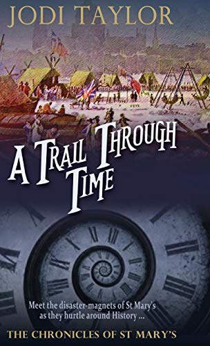 9781910939475: A Trail Through Time (The Chronicles of St. Mary's Series)