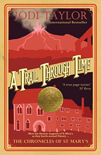 9781910939499: A Trail Through Time (Chronicles of St. Mary's)