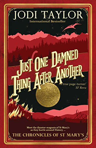 9781910939529: Just One Damned Thing After Another (The Chronicles of St Mary's) (Volume 1)