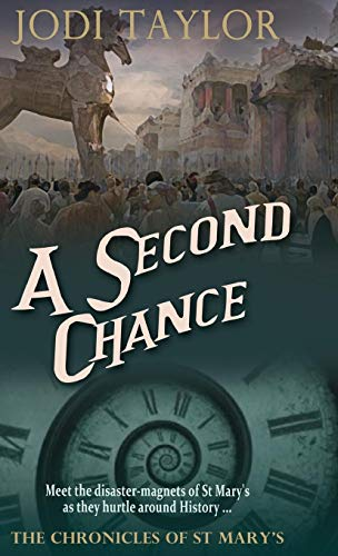 9781910939536: A Second Chance (The Chronicles of St. Mary's series)
