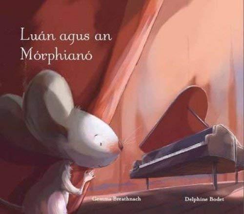 Luan Agus an Morphiano (Paperback): Gemma Breathnach