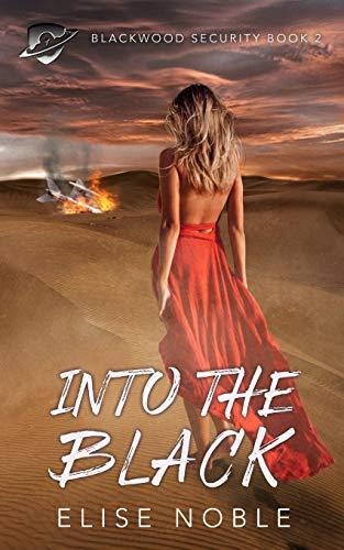 9781910954119: Into the Black (Blackwood Security) (Volume 2)