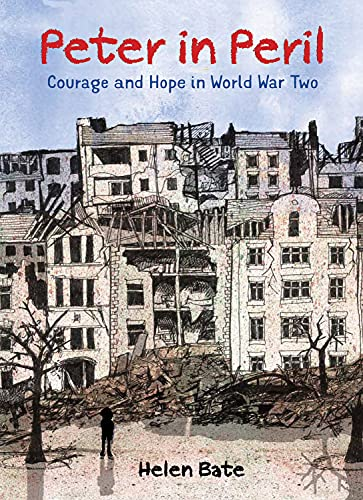 9781910959572: Peter in Peril: Courage and Hope in World War Two