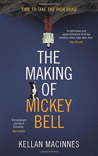 The Making of Mickey Bell: MacInnes, Kellan