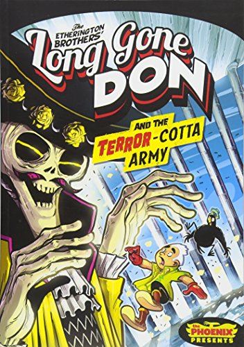 Long Gone Don: The Terror-Cotta Army (The Phoenix Presents): Lorenzo Etherington Robin Etherington