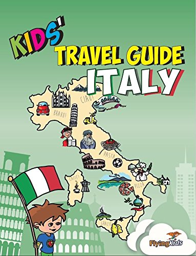 Kids' Travel Guide - Italy: The fun way to discover Italy - especially for kids